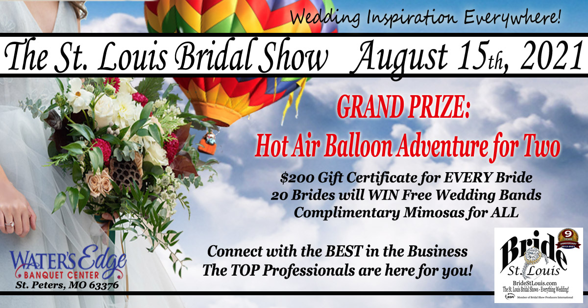 The St. Louis Bridal Show August 15th 2021 at Water's Edge in St. Peters Missouri