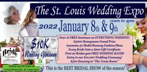 The St. Louis Wedding Expo January 8th and January 9th 2022