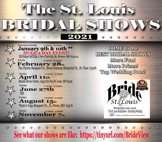 The St. Louis Bridal Shows for 2021 by Bride St. Louis