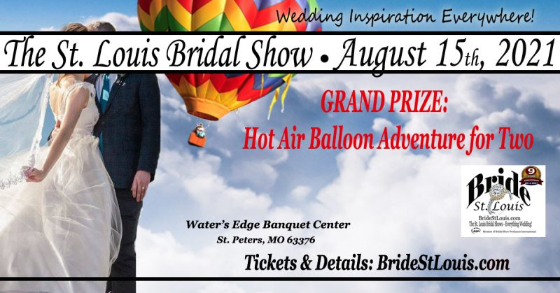The St. Louis Bridal Show August 15 2021 - Water's Edge Banquet Center